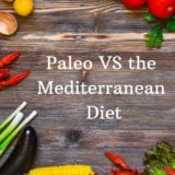 Healthy eating Paleo diet Mediterranean diet